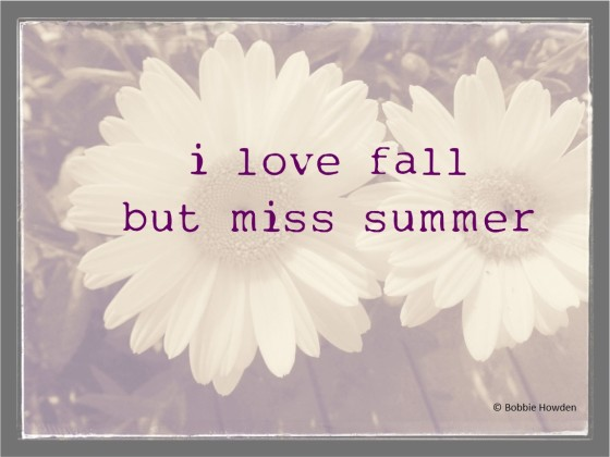 love fall miss summer